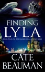 Finding Lyla Book Ten In The Bodyguards Of LA County Series