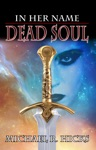 Dead Soul In Her Name Book 3