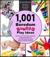 1001 Boredom Busting Play Ideas