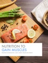Nutrition To Gain Muscles