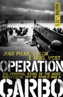 Juan Pujol Garcia & Nigel West Nigel West - Operation Garbo artwork