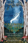 Shaman Pathways - Following The Deer Trods