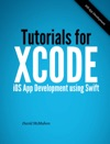 Tutorials For Xcode - IOS App Development Using Swift