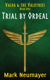 Trial By Ordeal Valda The Valkyries Book One