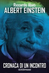 Albert Einstein di Riccardo Abati Copertina del libro