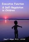 Executive Function And Self-Regulation In Children