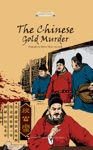The Chinese Gold Murder Stories Of Chinese Ancient Masterpieces SeriesEnglish Edition