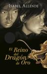 El Reino Del Dragn De Oro Memorias Del Guila Y Del Jaguar 2