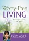 Worry-Free Living