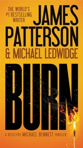 James Patterson & Michael Ledwidge - Burn