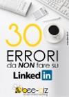 30 Errori Da NON Fare Su LinkedIn Bee Social Bee Professional