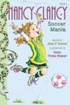 Fancy Nancy Nancy Clancy Soccer Mania