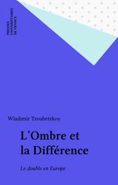 L'Ombre et la Différence