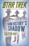 Star Trek From Historys Shadow