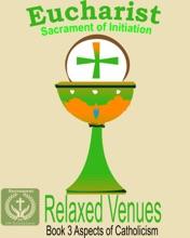 Eucharist: Sacrament Of Initiation