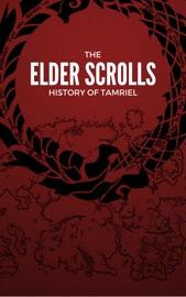 Elder Scrolls: History of Tamriel