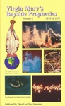 Virgin Marys Bayside Prophecies Volume 4 Of 6 - 1976 To 1977