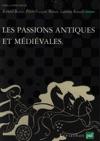 Les Passions Antiques Et Mdivales
