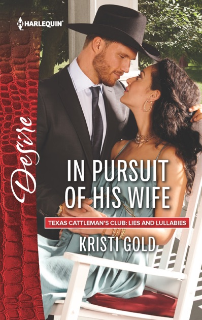 In Pursuit of His Wife by Kristi Gold on Apple Books