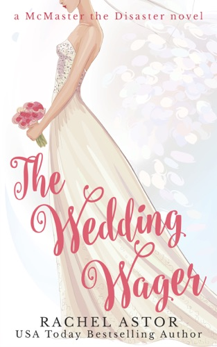 Rachel Astor - The Wedding Wager