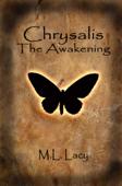 Chrysalis: The Awakening
