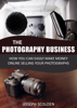 Joseph Scolden - Photography Business: How You Can Easily Make Money Online Selling Your Photographs  artwork