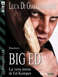 Big Ed da Luca Di Gialleonardo
