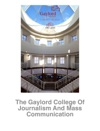 The Gaylord College Of Journalism And Mass Communication