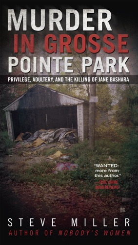 Steve Miller - Murder in Grosse Pointe Park