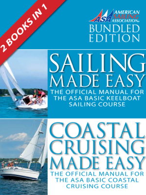 Sailing Made Easy & Coastal Cruising Made Easy - The American Sailing Association book