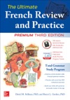 The Ultimate French Review And Practice 3E