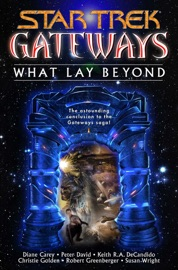 Star Trek: Gateways #7: What Lay Beyond PDF Download