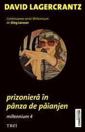 Prizonieră în pânza de păianjen. Millennium 4 PDF Download