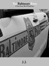 The Baltimore Riots
