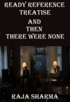 Ready Reference Treatise And Then There Were None