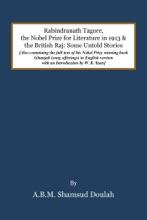 Rabindranath Tagore, The Nobel Prize For Literature In 1913, And The British Raj