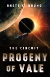 The Circuit Progeny Of Vale