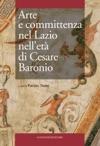 Arte E Committenza Nel Lazio Nellet Di Cesare Baronio