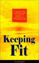 Keeping Fit (Unabridged)