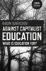 Against Capitalist Education