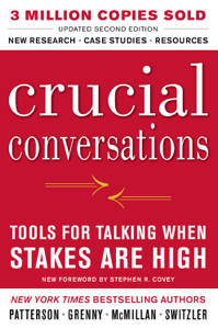 Crucial Conversations Tools for Talking When Stakes Are High, Second Edition ebook