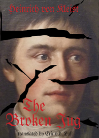 The Broken Jug: A Dramatic Comedy About Thwarted Rape