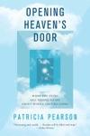 Opening Heavens Door