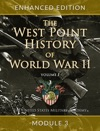 The West Point History Of World War II Volume 1 Module 3