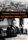 General Hermann Balck An Interview January 1979
