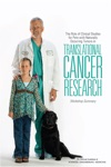 The Role Of Clinical Studies For Pets With Naturally Occurring Tumors In Translational Cancer Research