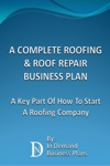 A Complete Roofing  Roof Repair Business Plan A Key Part Of How To Start A Roofing Company