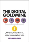 The Digital Goldmine What Every Business Needs To Know About Increasing Sales And Building Engagement Online