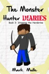 The Monster Hunter Diaries Book 3 Stopping Herobrine