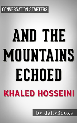 And the Mountains Echoed by Khaled Hosseini Conversation Starters image